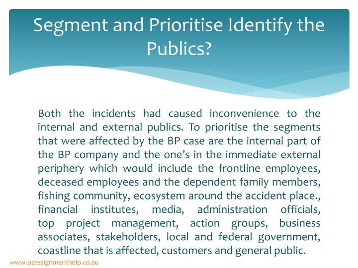 Segment and prioritise identify the publics