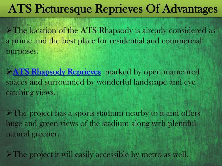 ATS Picturesque Reprieves Of Advantages