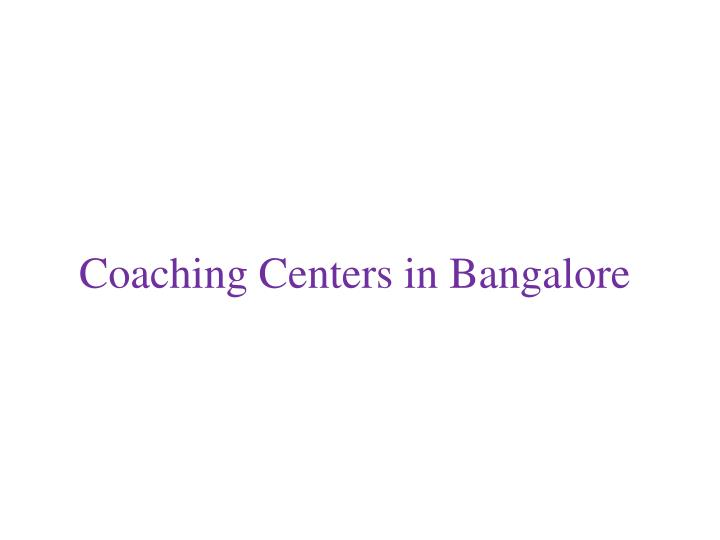 Coaching centers in b angalore