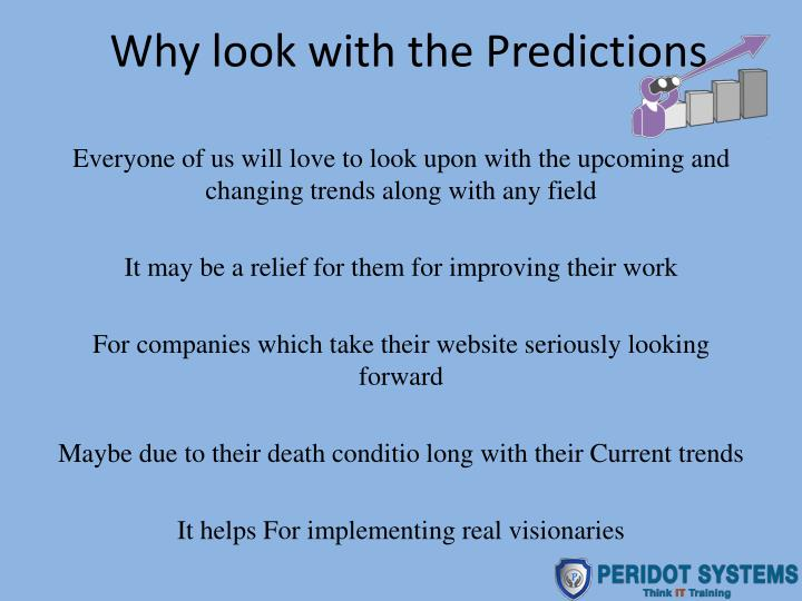 Why look with the Predictions