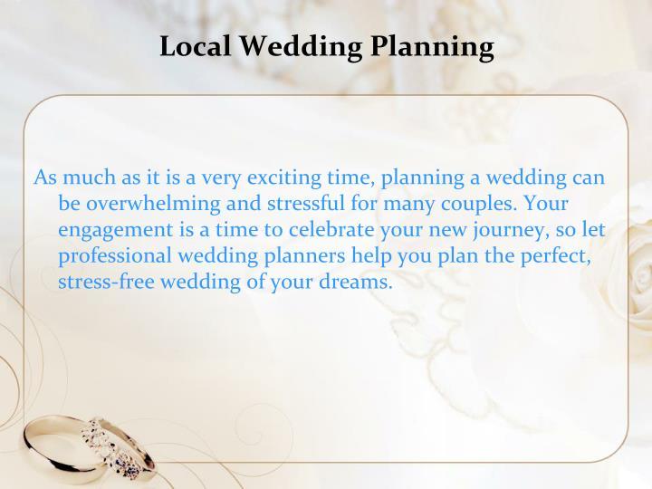 Local Wedding Planning
