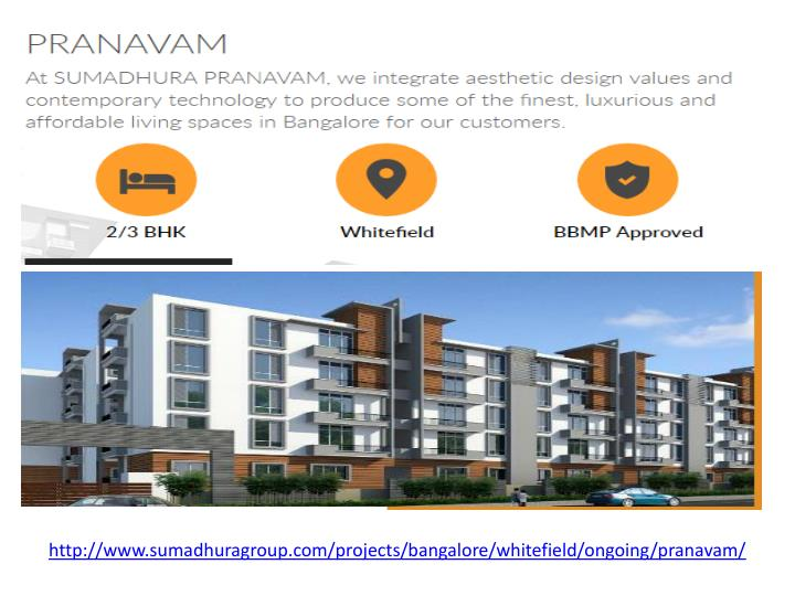 http://www.sumadhuragroup.com/projects/bangalore/whitefield/ongoing/pranavam/