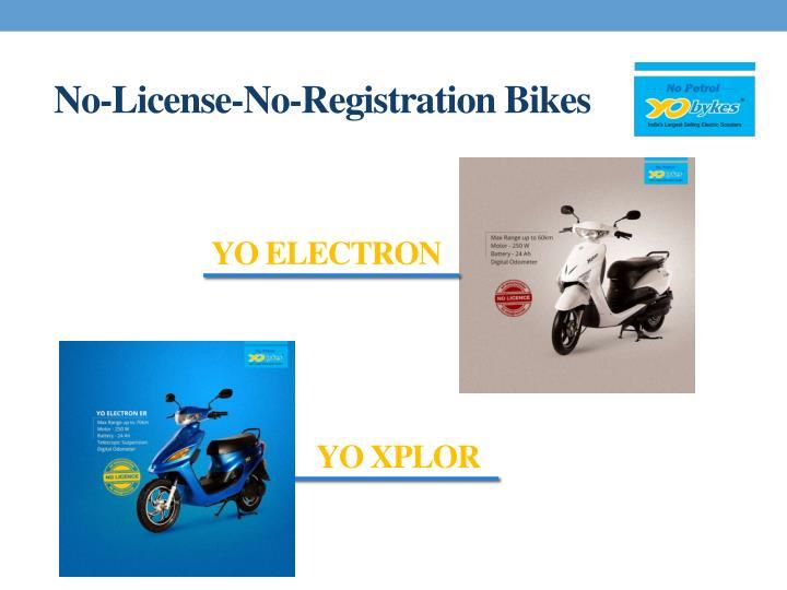 No-License-No-Registration Bikes