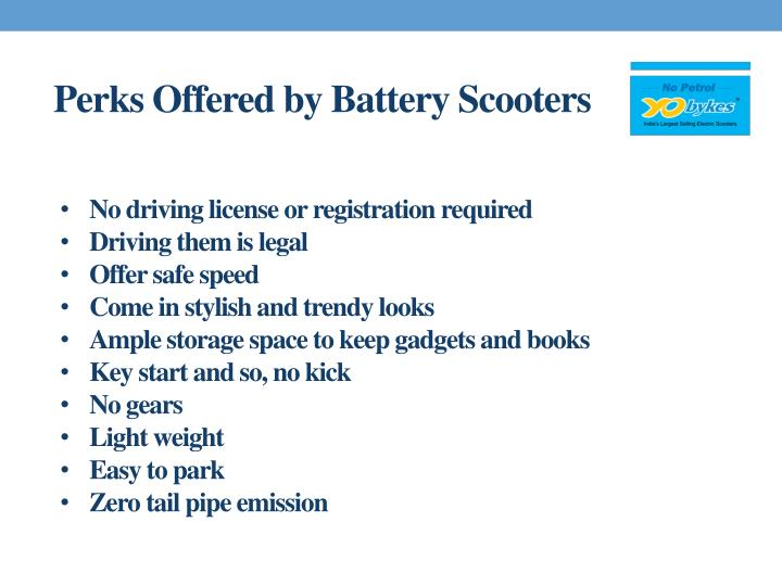 Perks Offered by Battery Scooters