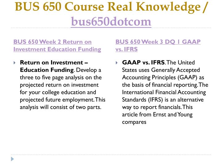 BUS 650 Course Real Knowledge /