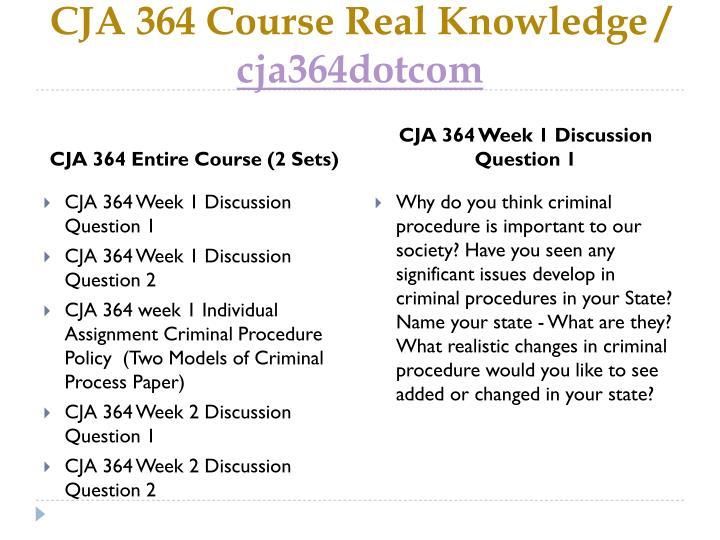 Cja 364 course real knowledge cja364dotcom1