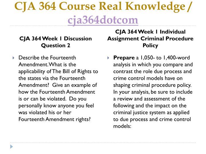 Cja 364 course real knowledge cja364dotcom2