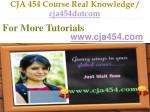 cja 454 course real knowledge cja454dotcom12