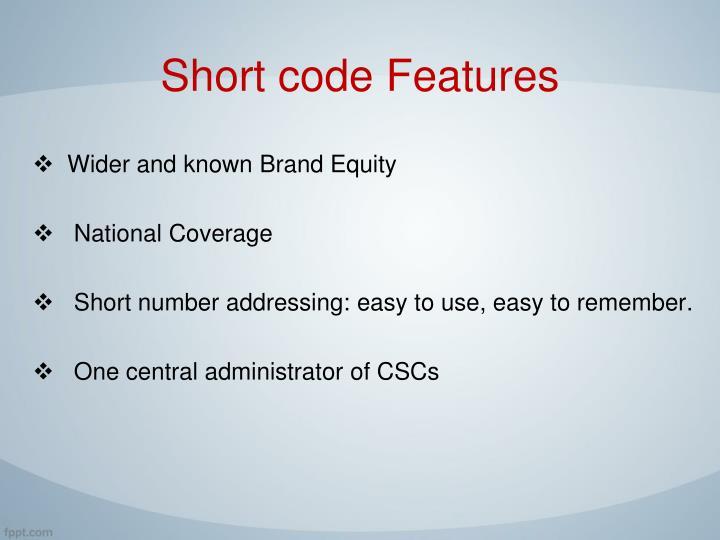 Short code Features