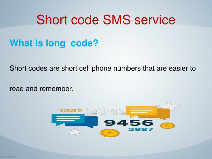 Short code SMS service