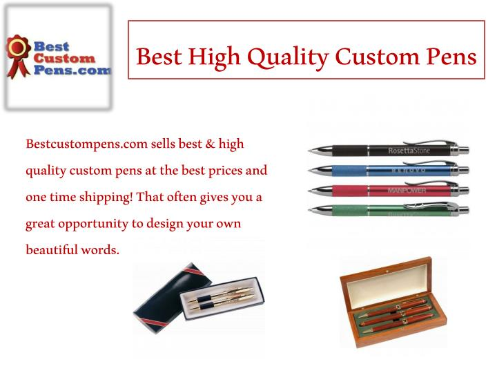 Best High Quality Custom Pens
