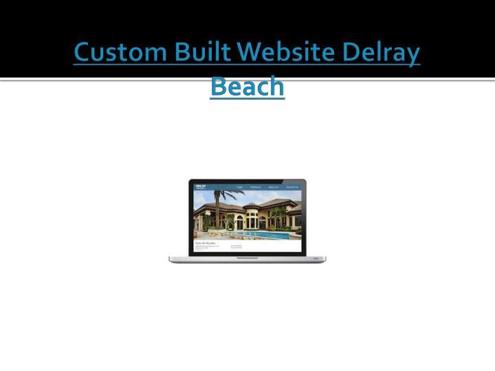 Custom Built Website Delray Beach