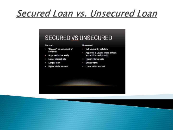 the difference between secured and unsecured loans Personal loans are either secured by collateral or unsecured and backed solely by your creditworthiness one big difference between the two is what.