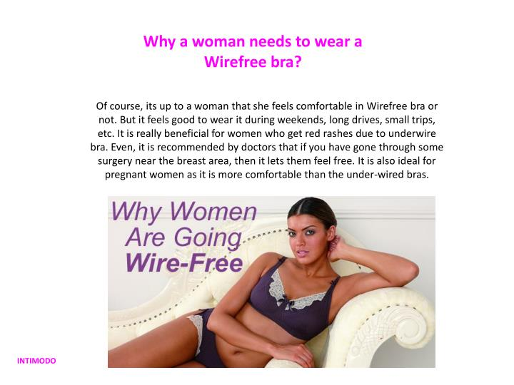 Why a woman needs to wear a