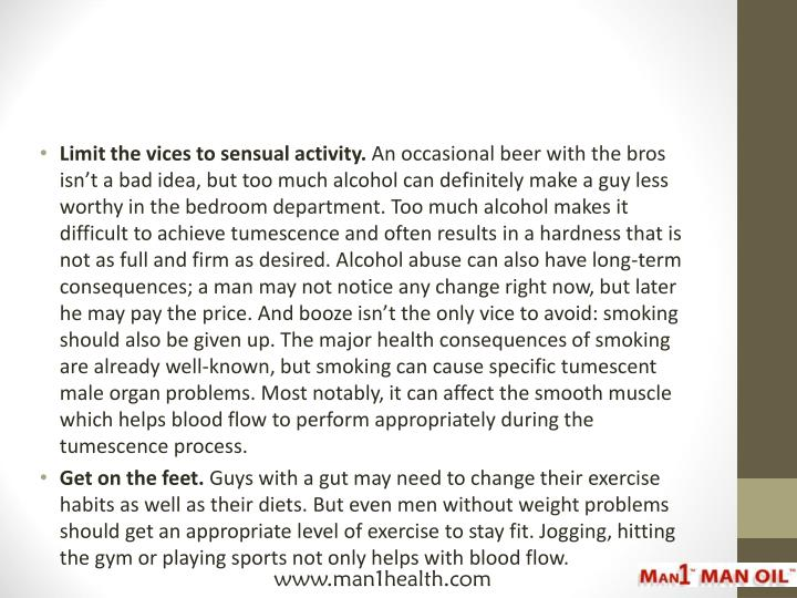 Limit the vices to sensual activity.