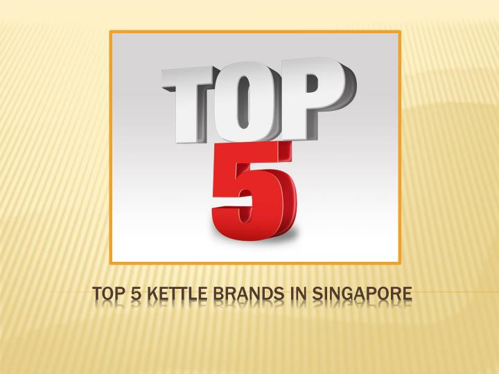 Top 5 kettle brands in singapore