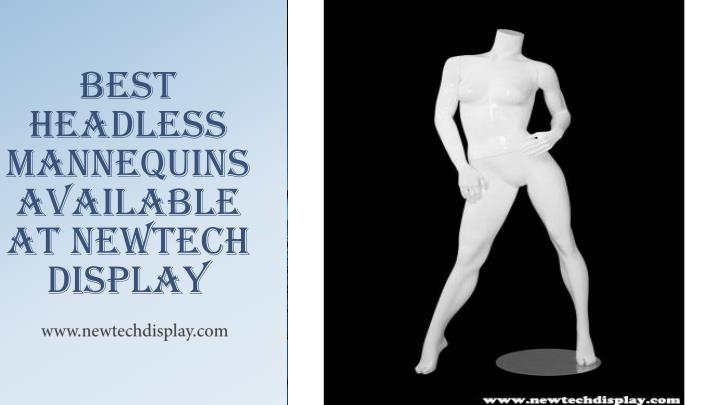Best h eadless m annequins available at n ewtech display