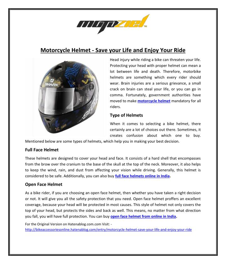 Motorcycle Helmet - Save your Life and Enjoy Your Ride