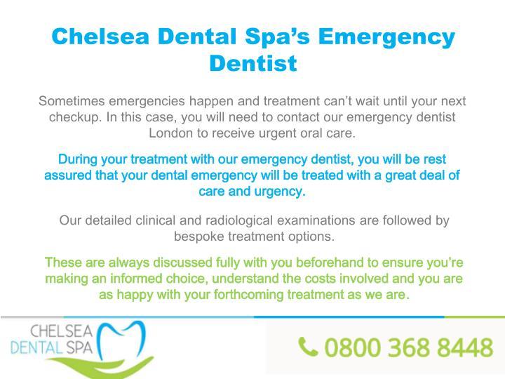 Chelsea Dental Spa's Emergency Dentist