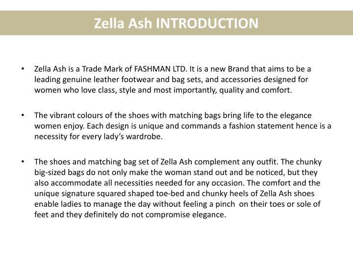 Zella ash introduction