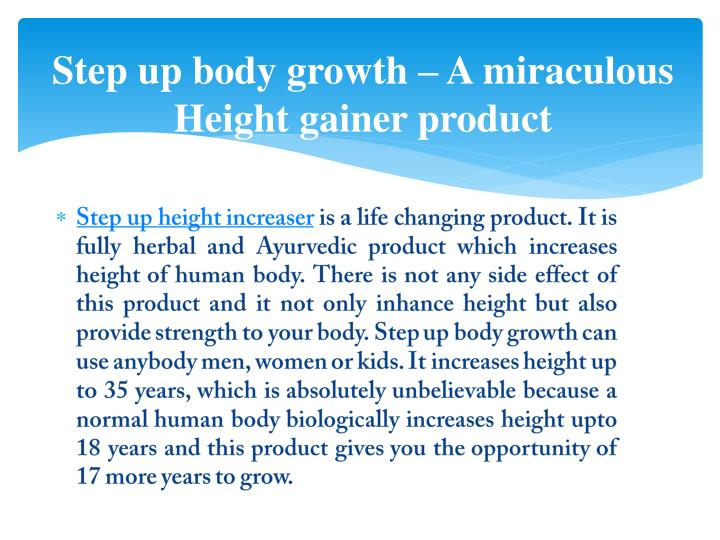 Step up body growth a miraculous height gainer product