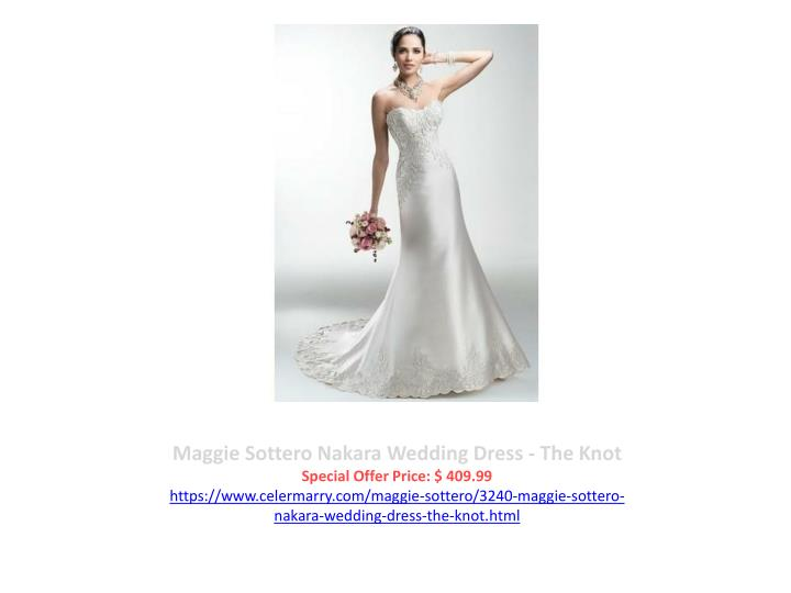 Maggie Sottero Nakara Wedding Dress - The Knot