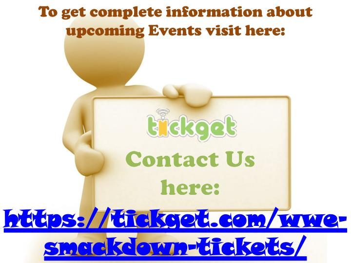 To get complete information about upcoming