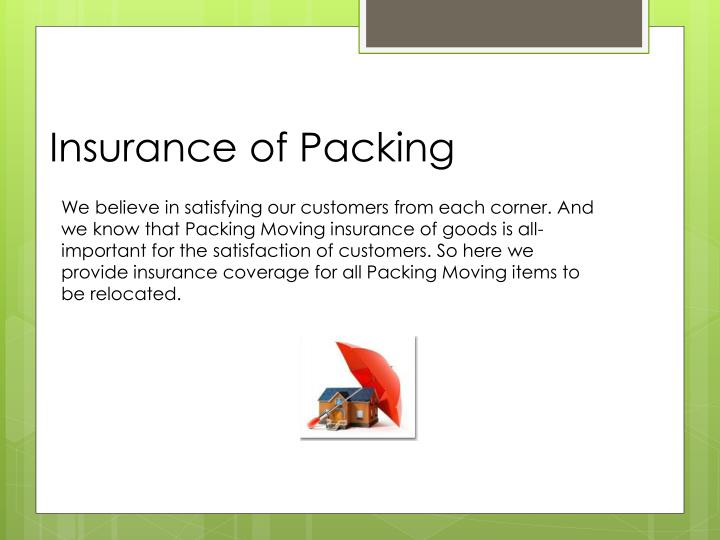 Insurance of Packing