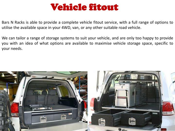 Vehicle fitout