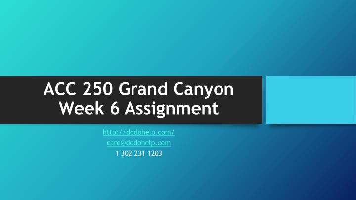 acc 250 grand canyon week 6 assignment n.