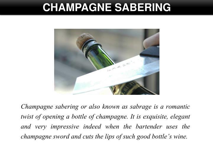CHAMPAGNE SABERING