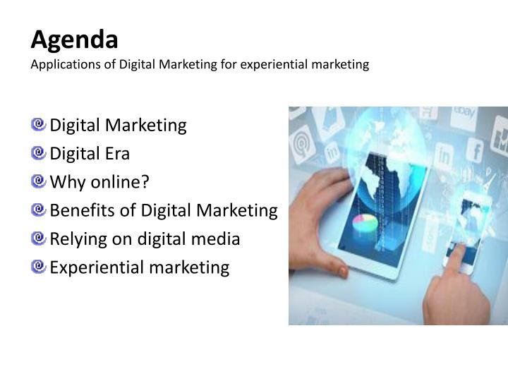 Agenda applications of digital marketing for experiential marketing