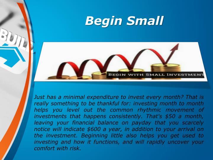Begin Small