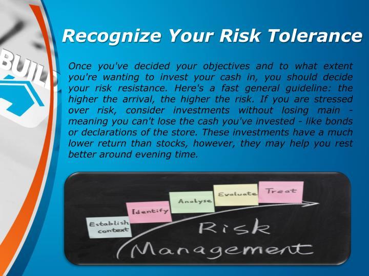 Recognize Your Risk Tolerance