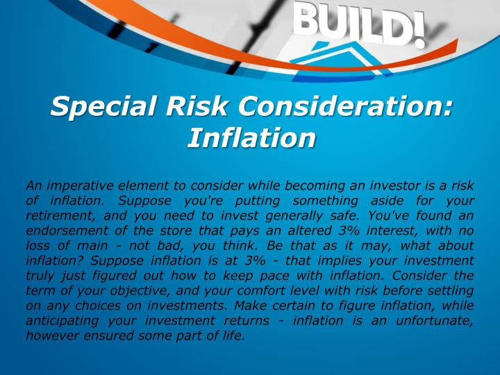 Special Risk Consideration: Inflation