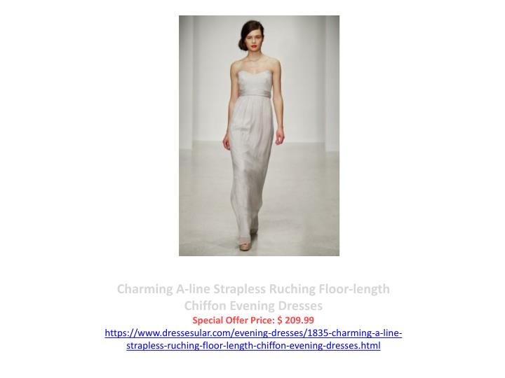 Charming A-line Strapless Ruching Floor-length Chiffon Evening Dresses