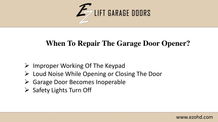 When To Repair The Garage Door Opener?