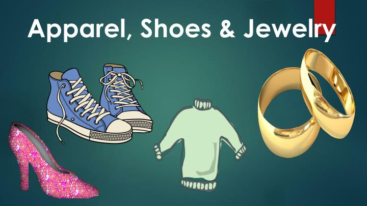 Apparel shoes jewelry