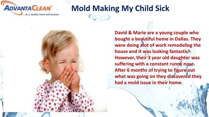 Mold Making My Child Sick