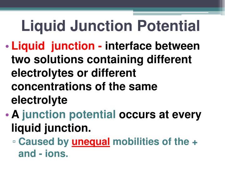 Liquid Junction Potential