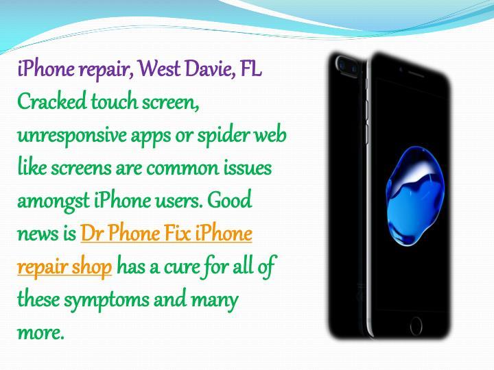 iPhone repair, West Davie, FL