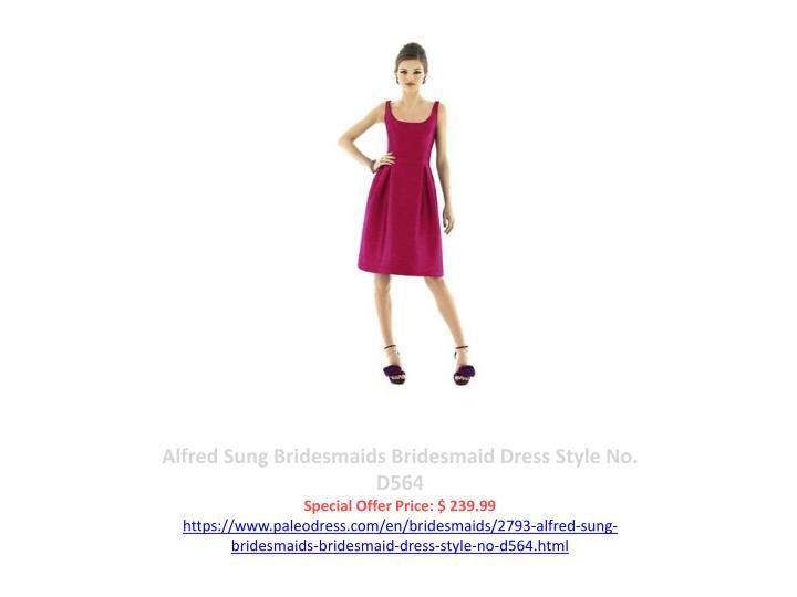 Alfred Sung Bridesmaids Bridesmaid Dress Style No. D564