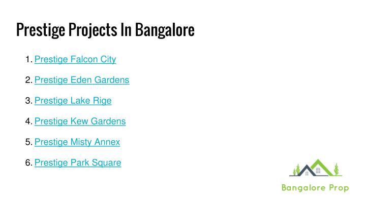 Prestige Projects In Bangalore