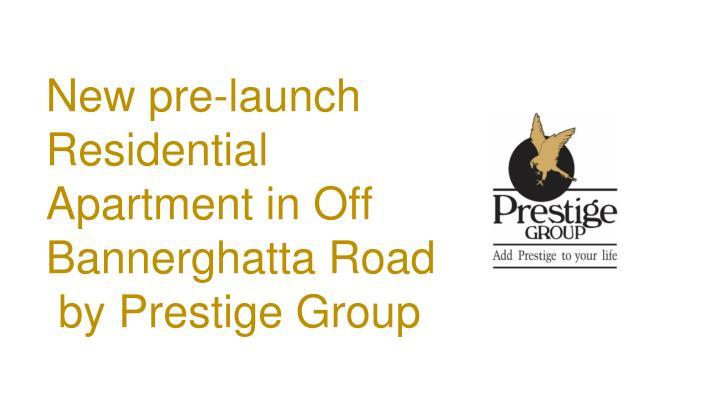 New pre-launch