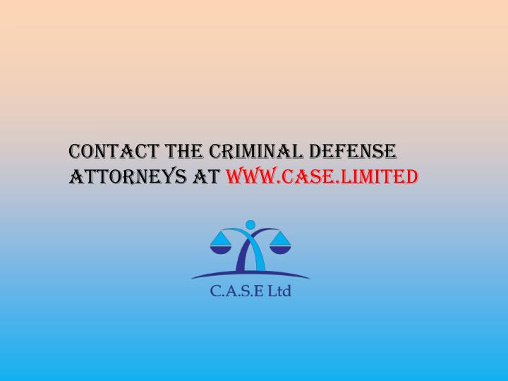 Contact the Criminal Defense Attorneys at