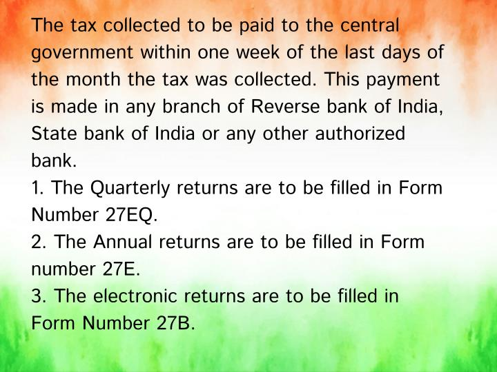 The tax collected to be paid to the central
