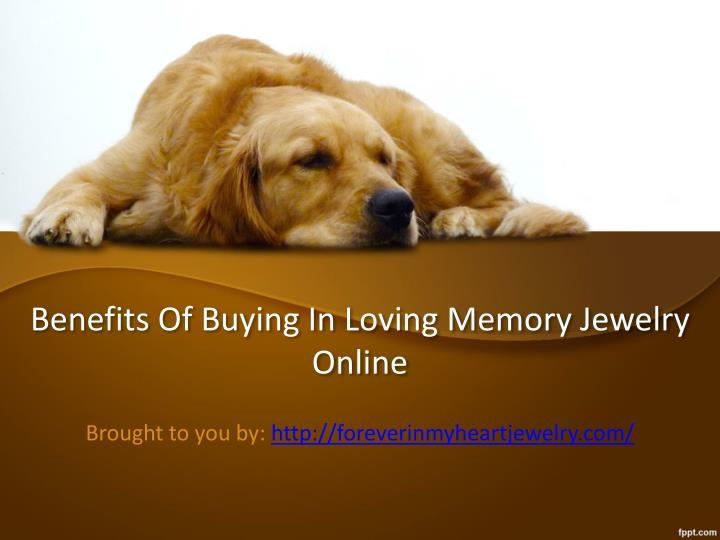 benefits of buying in loving memory jewelry online n.