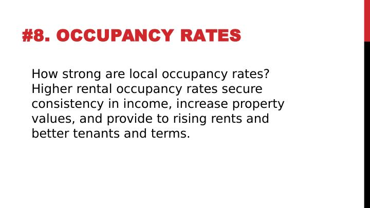 #8. OCCUPANCY RATES