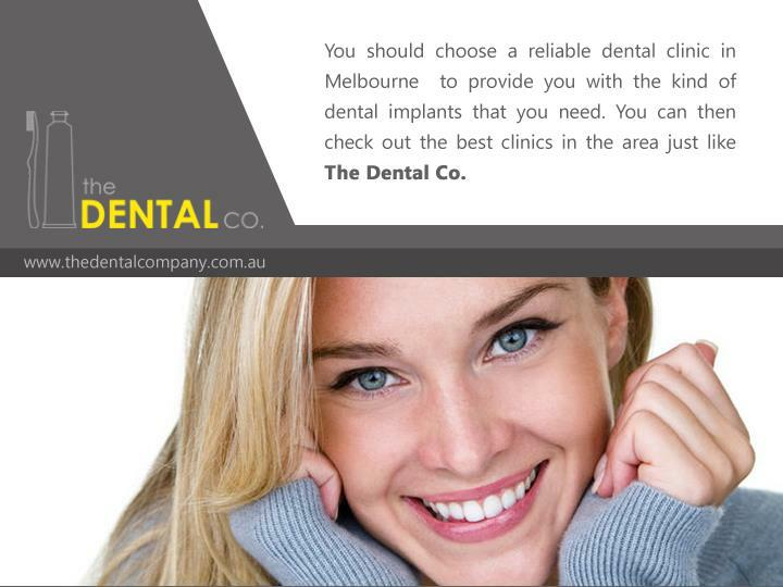 You should choose a reliable dental clinic in