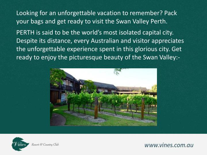 Looking for an unforgettable vacation to remember? Pack your bags and get ready to visit the Swan Va...